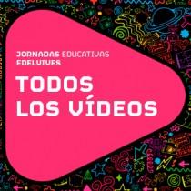 Vídeos Jornadas Educativas Edelvives